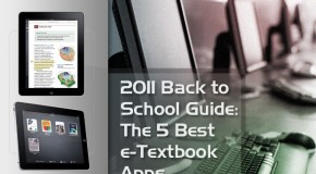2011 Back To School Guide: The Top 5 E-Textbook Apps