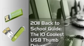 2011 Back To School Guide: The 10 Coolest USB Flash Drives