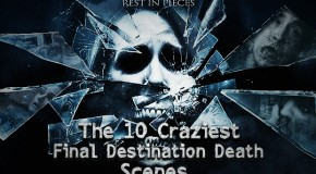 WTF: The 10 Craziest Final Destination Death Scenes