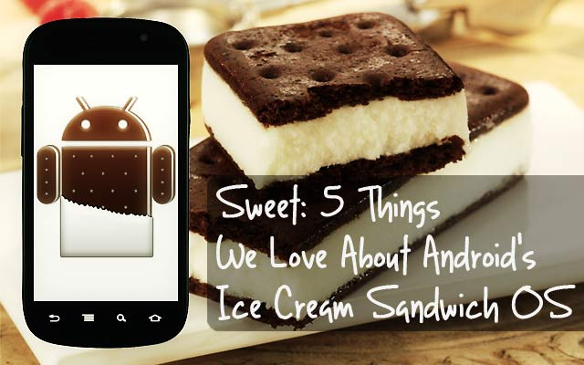 Android Ice Cream Sandwich OS Features