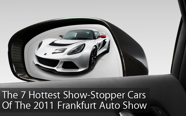 Hottest Cars of 2011 Frankfurt Auto Show