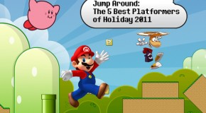 Jump Around: The 5 Best Platformers of Holiday 2011
