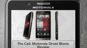 The Call: Motorola Droid Bionic Review