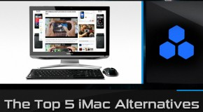 The 5 Best iMac Alternatives For Holiday '11