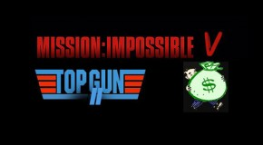 Is 'Mission Impossible 5' & 'Top Gun 2' In The Works?
