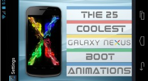The 25 Coolest Galaxy Nexus Boot Animations