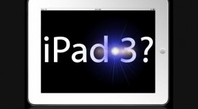 Rumor: iPad 3 Release Early March, Media Event Planned For February