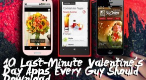 10 Last-Minute Valentine's Day Apps Every Guy Should Download