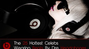 Gallery: The 25 Hottest Celebs Wearing Beats By Dre Headphones