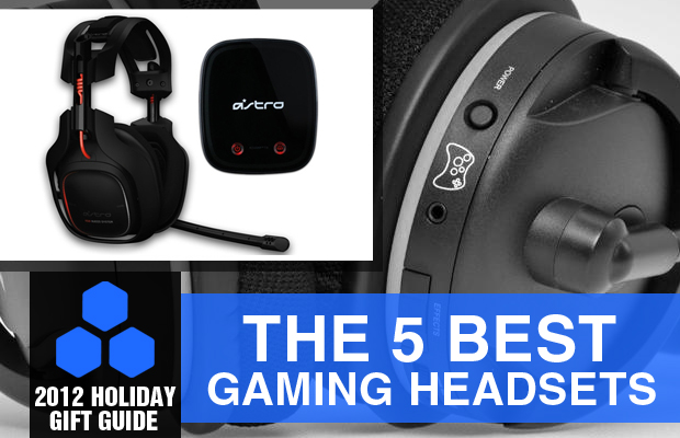 2012 Holiday Gift Guide The 5 Best Gaming Headsets