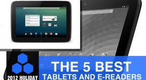 2012 Holiday Gift Guide: The 5 Best Tablets (and e-Readers)