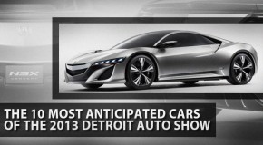 The 10 Most Anticipated Cars Appearing At the 2013 Detroit Auto Show