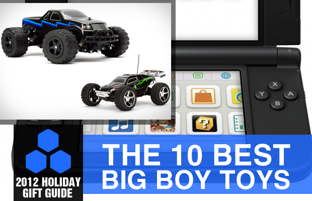 2012 Holiday Gift Guide The 10 Best Big Boy Toys
