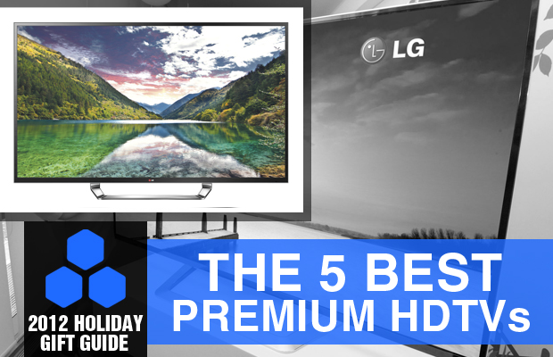 2012 Holiday Gift Guide The 5 Best Premium HDTVs