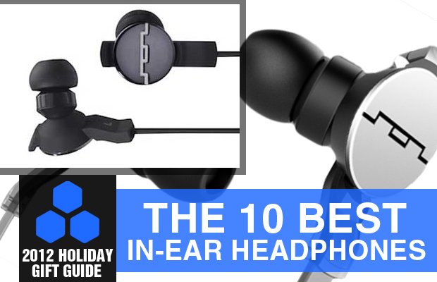 2012 Holiday Gift Guide The 10 Best In-Ear Headphones