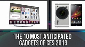 The 10 Most Anticipated Gadgets of CES 2013