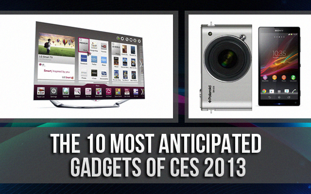 10 Most Anticipated Gadgets of CES 2013
