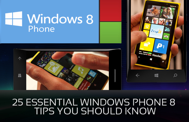 25 Essential Windows Phone Tips You Should Know