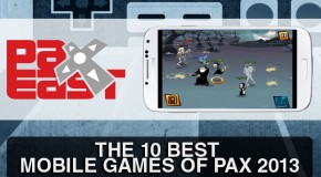The 10 Best Mobile Games of PAX East 2013
