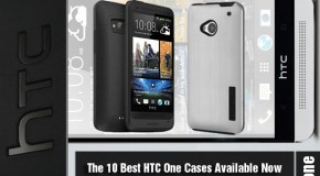 The 10 Best HTC One Cases Available Now