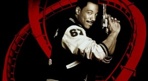 'Beverly Hills Cop 4' to be Resurrected After TV Pilot Gets Canned