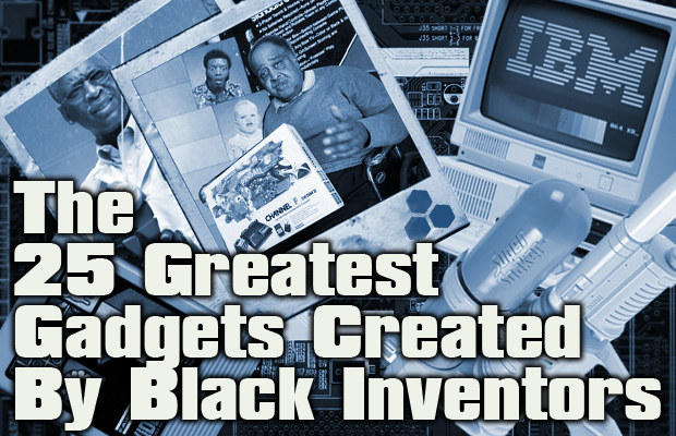 The-25-Greatest-Gadgets-Created-By-Black-Inventors v1