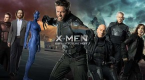 """Latest """"X-Men: Days of Future Past"""" Featurettes Reveal Tons New Footage"""