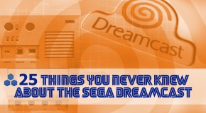 25 Things You Never Knew About the Sega Dreamcast