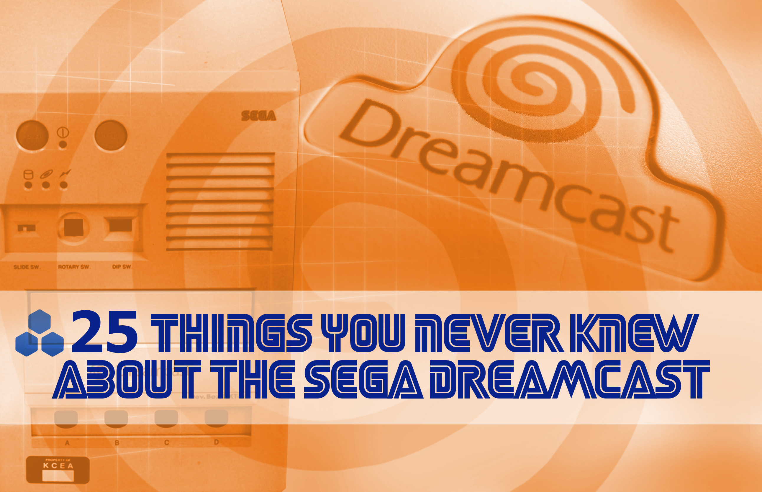 Didnt Know About Sega Dreamcast