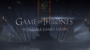 Game of Thrones: A Telltale Games Series Teaser Trailer Released