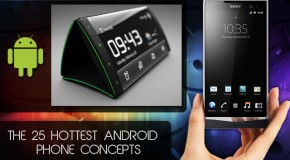 The 25 Hottest Android Concept Phones