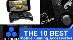 2012 Holiday Gift Guide: The 10 Best Mobile Gaming Accessories