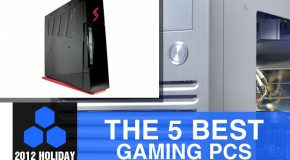 2012 Holiday Gift Guide: The 5 Best Gaming PCs