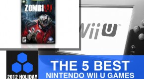 2012 Holiday Gift Guide: The 5 Best Nintendo Wii U Games