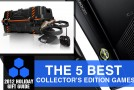 2012 Holiday Gift Guide: The 5 Best Collector's Edition Games