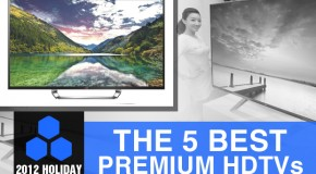 2012 Holiday Gift Guide: The 5 Best Premium HDTVs