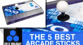 2012 Holiday Gift Guide: The 5 Best Arcade Sticks