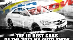 The 10 Best Cars of the 2013 NY Auto Show