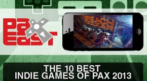 The 10 Best Indie Games of PAX East 2013