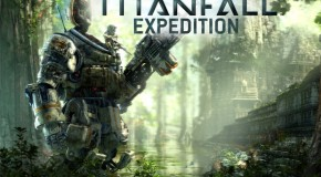 New Titanfall: Expedition DLC Pack Revealed at PAX East 2014