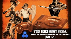 The 100 Best Sega Genesis Games…Ever (60-41)!