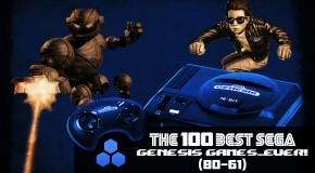 The 100 Best Sega Genesis Games…Ever (80-61)!