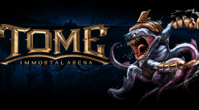 TOME: Immortal Arena MOBA Hitting Steam This Month