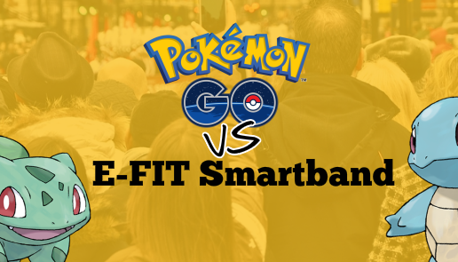 Pokémon Go vs. E-FIT Smartband
